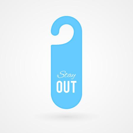 door hanger: Door hanger with text: Stay out Illustration