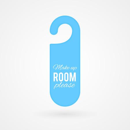 hotel rooms: Door hanger with text: Make up room please