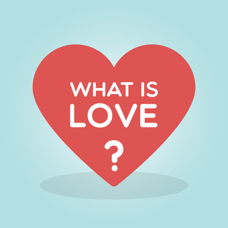 Vector illustration with the text: What is love?