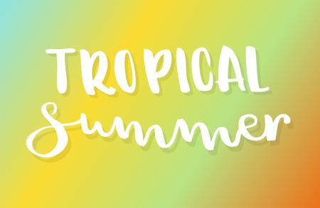 Tropical summer lettering. Gradient background. Vector illustration, minimal design Illustration