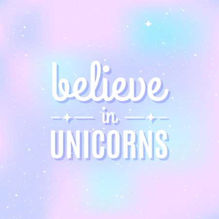 Star universe background. Pastel colour. Quote: Believe in unicorns. Concept of galaxy, space, cosmos, space dust. Vector illustration 向量圖像