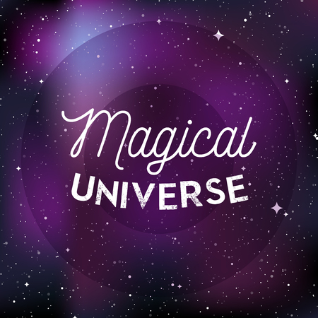 """Star universe background. Quote: """"Magical universe"""". Concept of galaxy, space, cosmos, nebula, space dust. Vector illustration"""