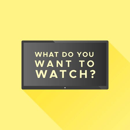Smart TV with the text: What do you want to watch? Concept of streaming television, web television, video on demand. Vector illustration, flat design