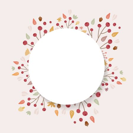 Autumn background. Hand drawn elements frame with autumnal colors on cream background. Fruits, seeds, flowers, leaves, mushrooms, branch, acorns around a circle. Vector illustration, flat design