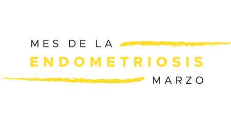 Endometriosis Awareness Month. March. Yellow color. Spanish: Endometriosis Month. March. Vector illustration, flat design