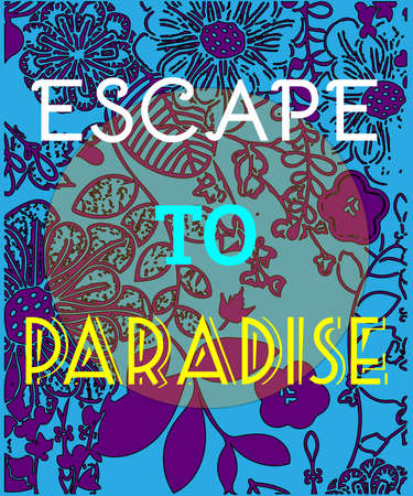 escape: Escape to Paradise Graphic Poster. Summer holidays flyer. Travel Agency Advertising Campaign Banner. Night Disco Dance Party. Digital vector image illustration.