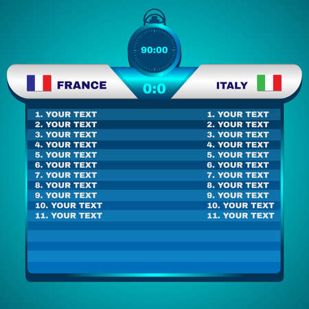 info board: Football Soccer Scoreboard Chart. France versus Italy Team Score. Stopwatch 90 Minutes. Digital background vector illustration.