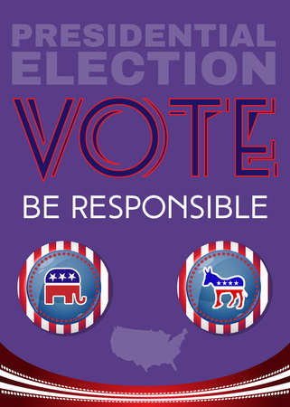responsible: Election Day 2016 Campaign Ad Flyer. Be Responsible Social Promotion Banner. Elephant versus Donkey. American Flags Symbolic Elements - Stripes and Stars. Digital vector illustration.
