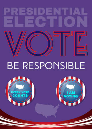 responsible: Election Day 2016 Campaign Ad Flyer. Be Responsible Social Promotion Banner. American Flags Symbolic Elements - Stripes and Stars. Digital vector illustration.
