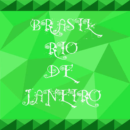 polygraph: Brasil, rio de janeiro card with text over green background with abstract triangles.