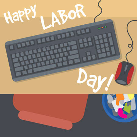 keyboard and mouse: Happy Labor Day, with a table, keyboard, mouse and bin. View from top.