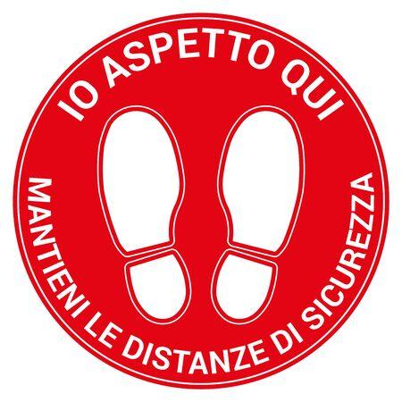 Floor signal for social distancing antivirus, Italian language, vector illustration Vettoriali