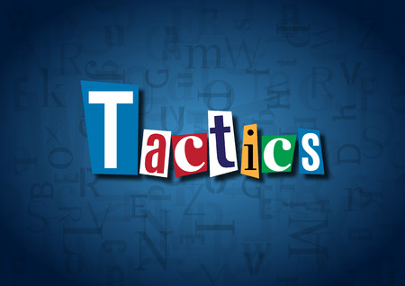 tactics: The word Tactics made from cutout letters