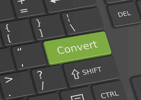 convert: The word Convert written on a green key from the keyboard