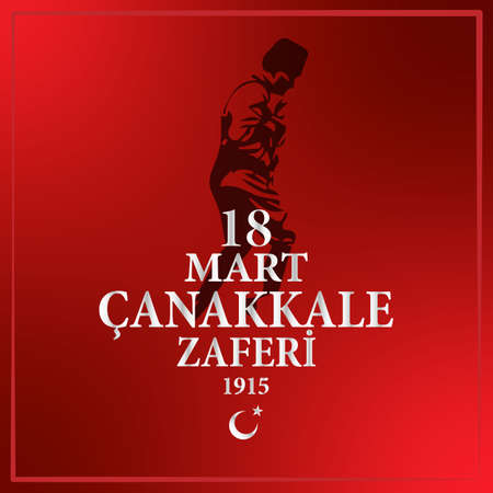 18 March Canakkale victory vector illustration. Turkish; March 18, Canakkale Victory and Martyrs Memorial Day Design