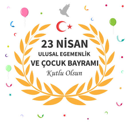 April 23 children's day poster design. Turkish; April 23 National Sovereignty and Children's Day. Vector