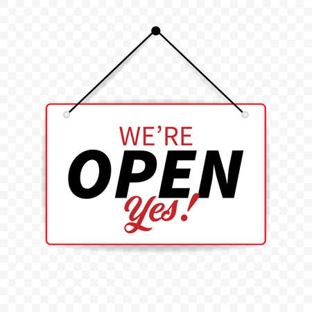 Yes we're open. Door plate. Vector illustration on transparent background.