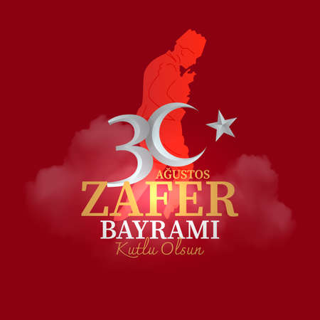30th of August Victory Day. Translation: August 30 celebration of victory and the National Day in Turkey.