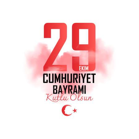 29 october Turkey Republic Day, happy holiday. Vector illustration. Turkish; Happy October 29 Republic Day
