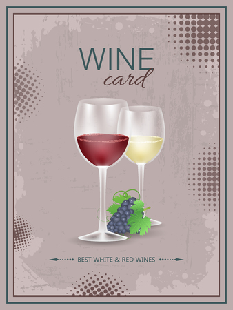 wine grapes: Wine card. Vintage vector illustration, grunge and halftone effect, glasses of wine and bunch of grapes. Illustration