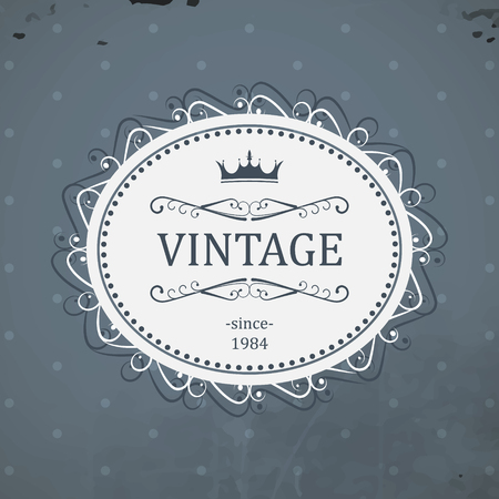 Vintage elliptical label with royal crown and grunge background.