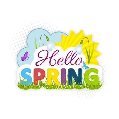 sun background: Hello spring. Snowdrops, sun, green grass, blue cloud and butterflies. Vector cartoon illustration for your wallpaper.