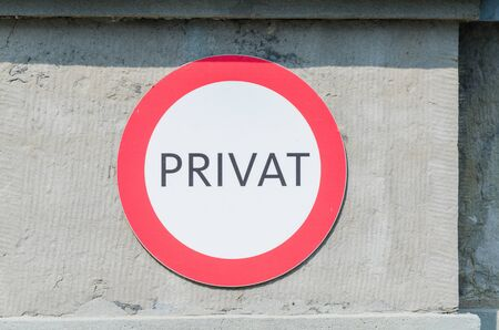 prohibitive: Old German traffic sign saying private, Stock Photo