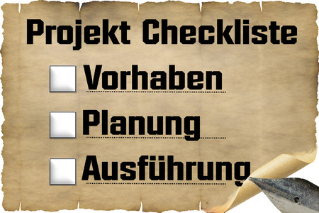 old document: Checklist old document paper with antique fountain pen and inscription in German Project Checklist, project, planning and execution.
