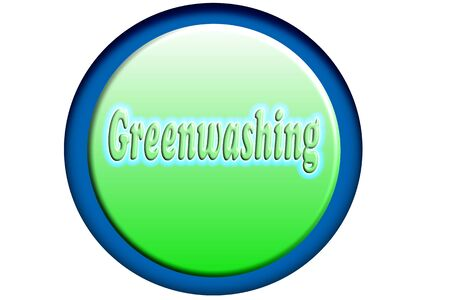 Greenwashing, misleading marketing. Button 3D greenwashing and marketing - sales and advertising.