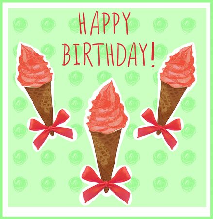 doodled: Happy birthday. Card template with hand-sketched ice cream cone. Red cream. Green background.