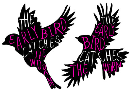 The early bird catches the worm. Hand written proverb, VECTOR bird. Black bird, magenta and white words.