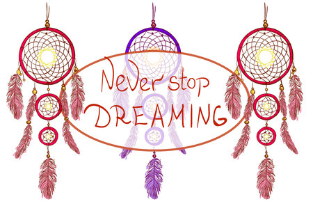 NEVER STOP DREAMING lettering and dreamcatchers. Hand drawn VECTOR illustration. Magenta and purple dream catchers. Illustration