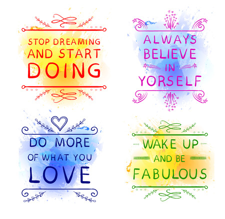 Always believe in yourself Do more of what you LOVE Wake up and be fabulous Stop dreaming and start DOING. Hand drawn words on blue and yellow.