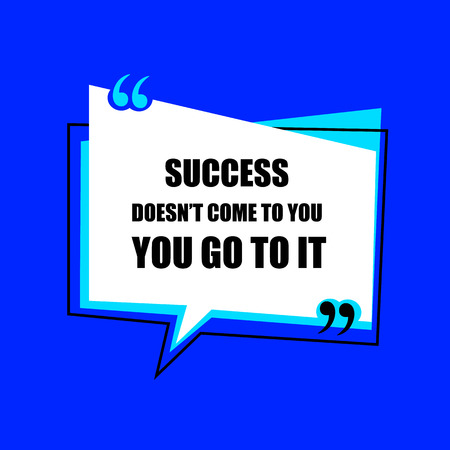 VECTOR motivational poster, wise word in quotation frame on bright blue background. Ilustrace