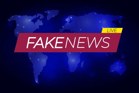 Fake News: VECTOR illustration, banner on glowing world map, business technology fake news background.
