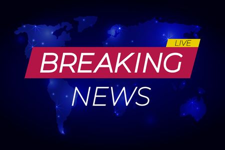 Breaking News live: banner on glowing map, business or technology news backdrop, VECTOR illustration.