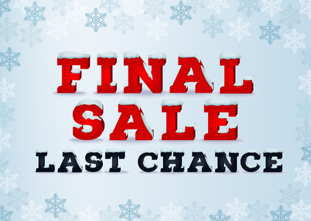 total: Final sale last chance inscription design template in 3d style on blue background with snowflake. Winter outlet, clearance, seasonal total sale concept. Snow cap text effect.