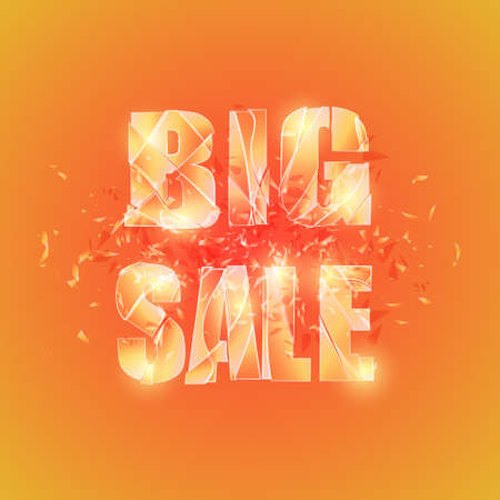 shuttered glass background. Explosion of glass type Big Sale.Orange colors for hot autumn or summer sales. Design element for advertising.