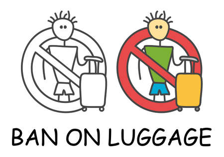 Funny vector stick man with a baggage in children's style. Ban on luggage sign red prohibition. Stop symbol. Prohibition icon sticker for area places. Isolated on white background.