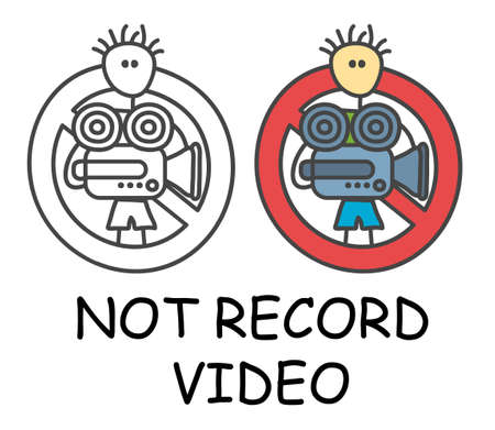 Funny vector stick man with a video camera in children's style. No record video sign red prohibition. Stop symbol. Prohibition icon sticker for area places. Isolated on white background.