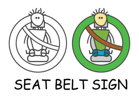 Funny vector Fasten your seat belt Sign in children's style. Passenger is insured sign green. Not forbidden symbol. Sticker or icon for area places. Isolated on white background.