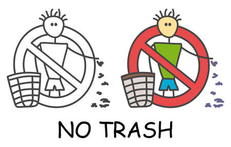 Funny vector stick litter man with a trash in children's style. No garbage no rubbish sign red prohibition. Stop symbol. Prohibition icon sticker for area places. Isolated on white background.