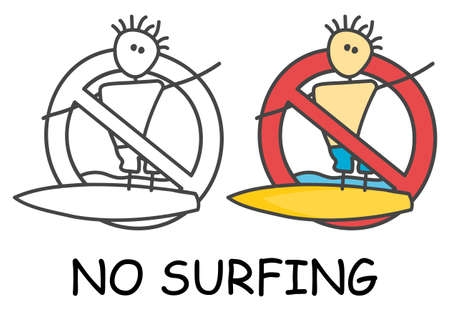 Funny vector stick man with a surfboard in children's style. No surfing sign red prohibition. Stop symbol. Prohibition icon sticker for area places. Isolated on white background.