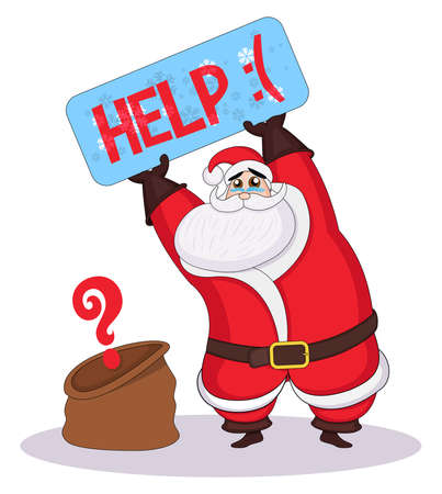 Vectror sad santa claus holds a signboard and asking for help. Santa lost presents. Robbed on Christmas Eve. Sad Santa and empty Christmas bag. No Gift. For events, christmas party or print.