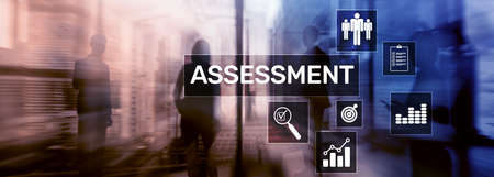 Assessment Evaluation Measure Analytics Analysis Business and Technology concept on blurred background