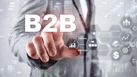 Business to business B2B - Technology future. Business model. Financial technology and communication concept.