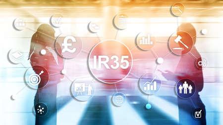 IR35 finance concept. United Kingdom tax law, tax avoidance.