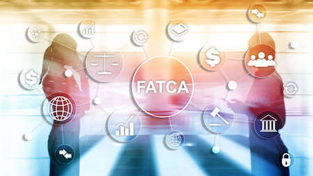 FATCA Foreign Account Tax Compliance Act United States of America government law business finance regulation concept Banco de Imagens - 124844335