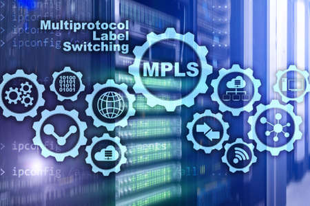MPLS. Multiprotocol Label Switching. Routing Telecommunications Networks Concept on virtual screen