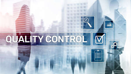 Quality control and assurance. Business and technology concept.